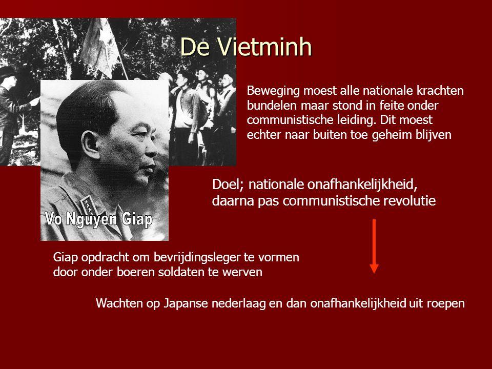 De Vietminh Beweging moest alle nationale krachten bundelen maar stond in feite onder communistische leiding.