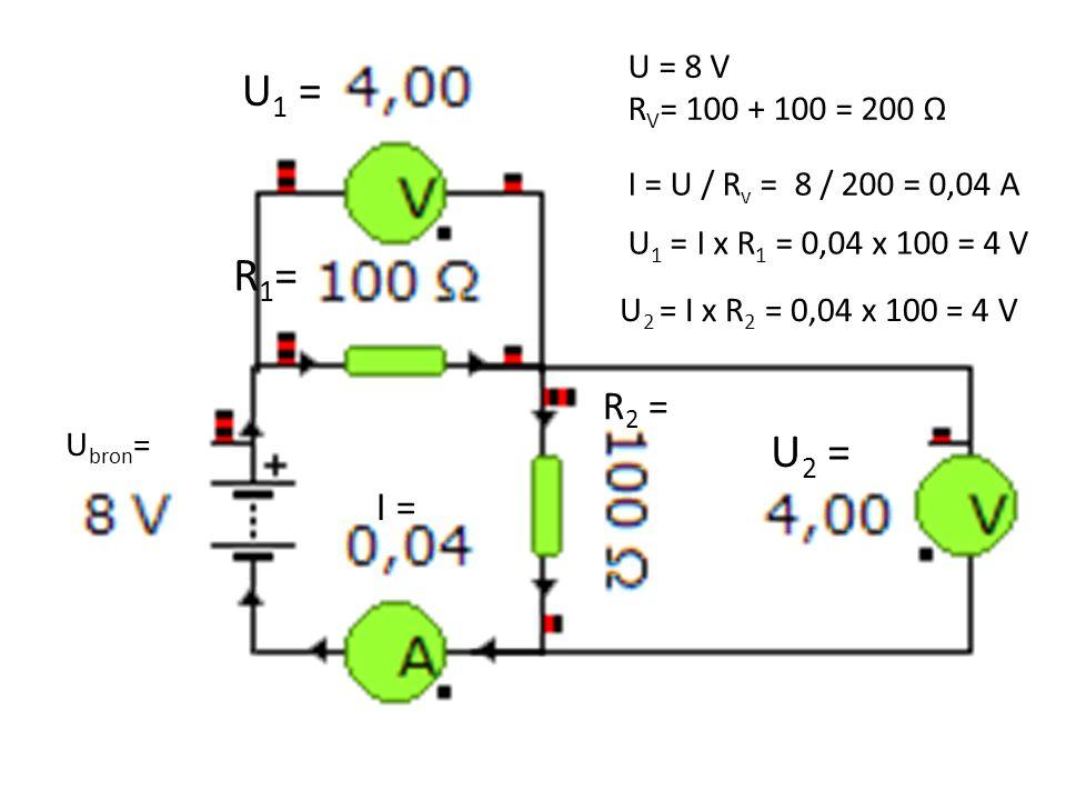 R1=R1= I = R 2 = U 2 = U 1 = U = 8 V R V = 100 + 100 = 200 Ω I = U / R v = 8 / 200 = 0,04 A U 1 = I x R 1 = 0,04 x 100 = 4 V U 2 = I x R 2 = 0,04 x 10