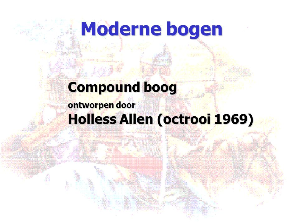 Moderne bogen Compound boog ontworpen door Holless Allen (octrooi 1969)