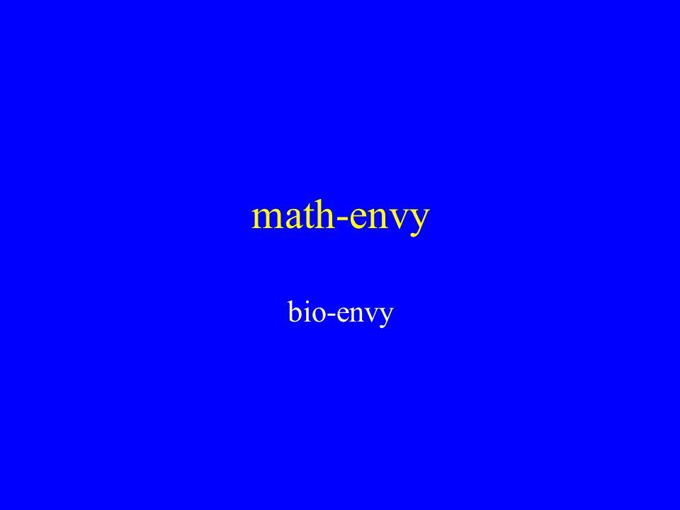math-envy bio-envy