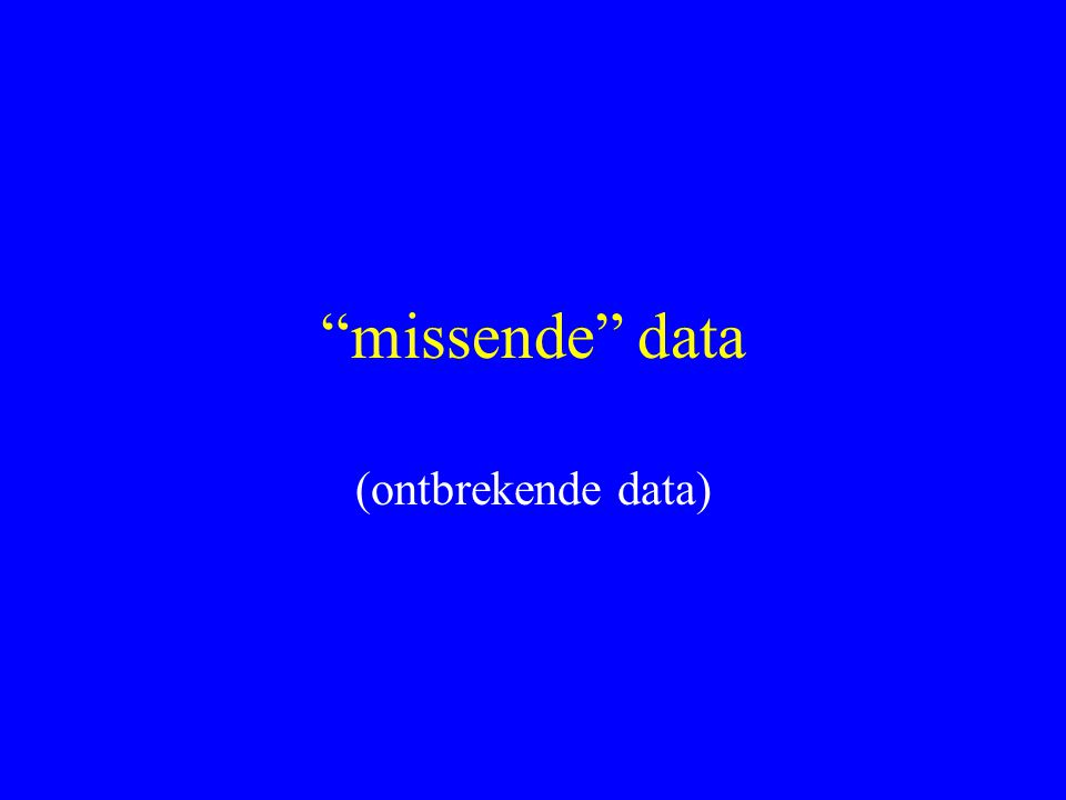 missende data (ontbrekende data)
