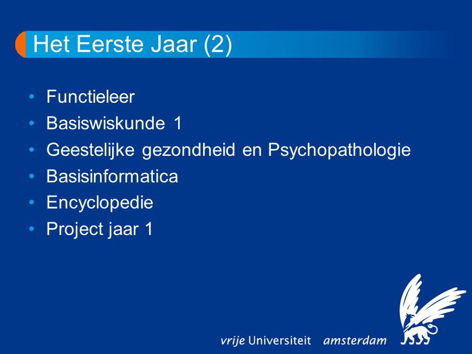 Het Eerste Jaar (2) Functieleer Basiswiskunde 1 Geestelijke gezondheid en Psychopathologie Basisinformatica Encyclopedie Project jaar 1