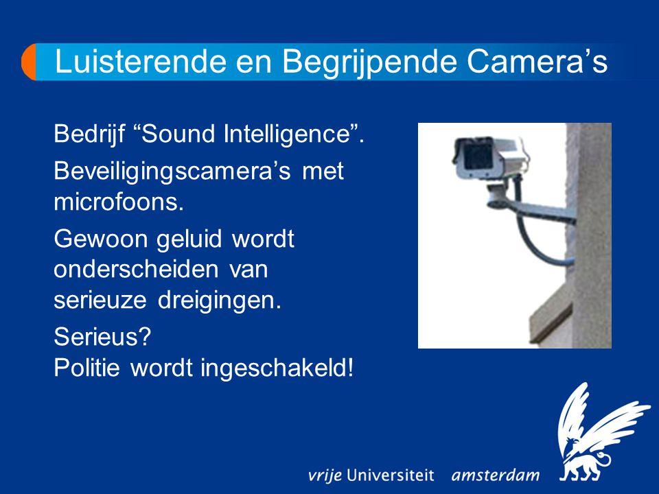 """Luisterende en Begrijpende Camera's Bedrijf """"Sound Intelligence"""". Beveiligingscamera's met microfoons. Gewoon geluid wordt onderscheiden van serieuze"""