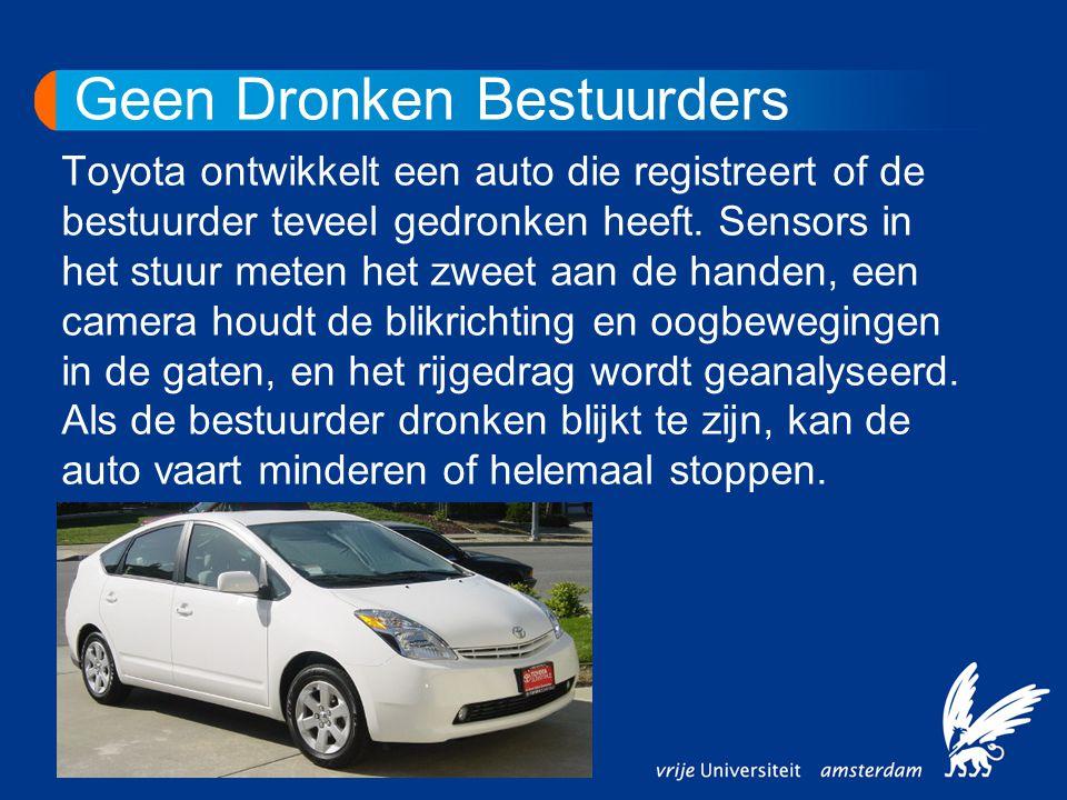 Geen Dronken Bestuurders Toyota ontwikkelt een auto die registreert of de bestuurder teveel gedronken heeft. Sensors in het stuur meten het zweet aan