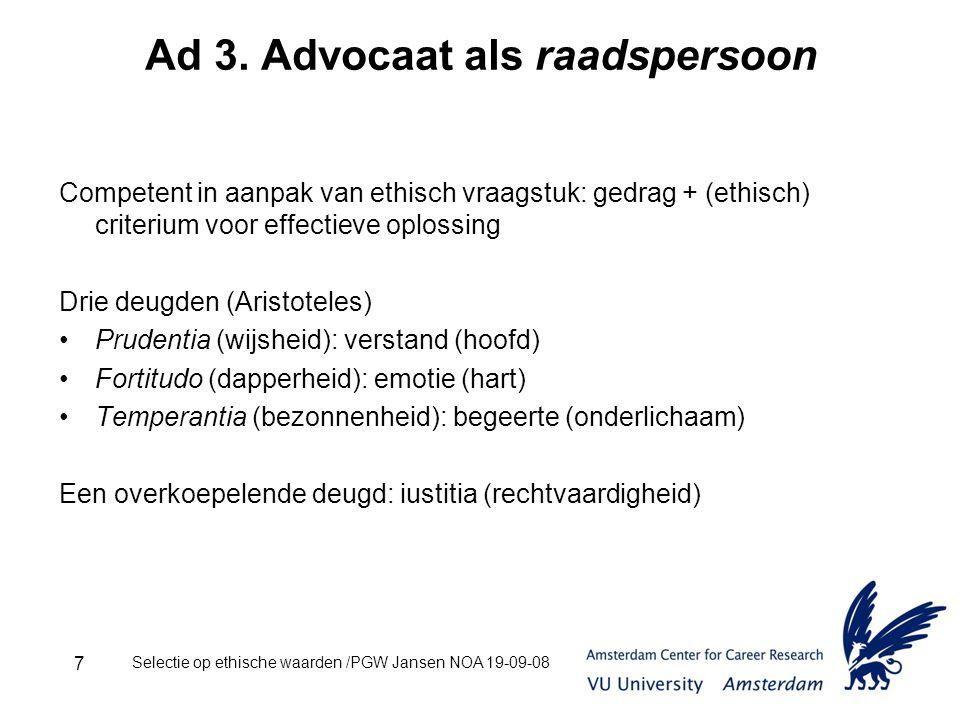 Selectie op ethische waarden /PGW Jansen NOA 19-09-08 7 Ad 3.