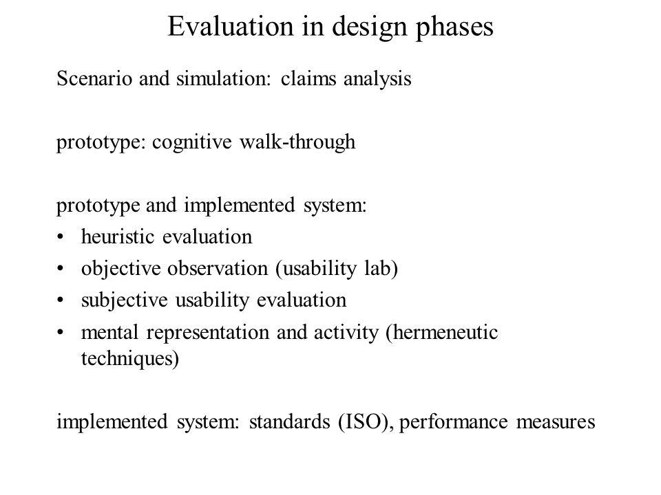 Types of evaluation techniques 1.User-based (gebruiker) 2.Knowledge-based (ervaring en kennis) 3.Analytisch (statistische gegevens) 4.Norms and standards 5.Technisch (code, implementatie) – hier niet uitgewerkt ( engineering expertise