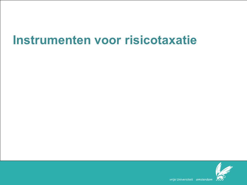 Faculteit der Rechtsgeleerdheid Instrumenten voor risicotaxatie
