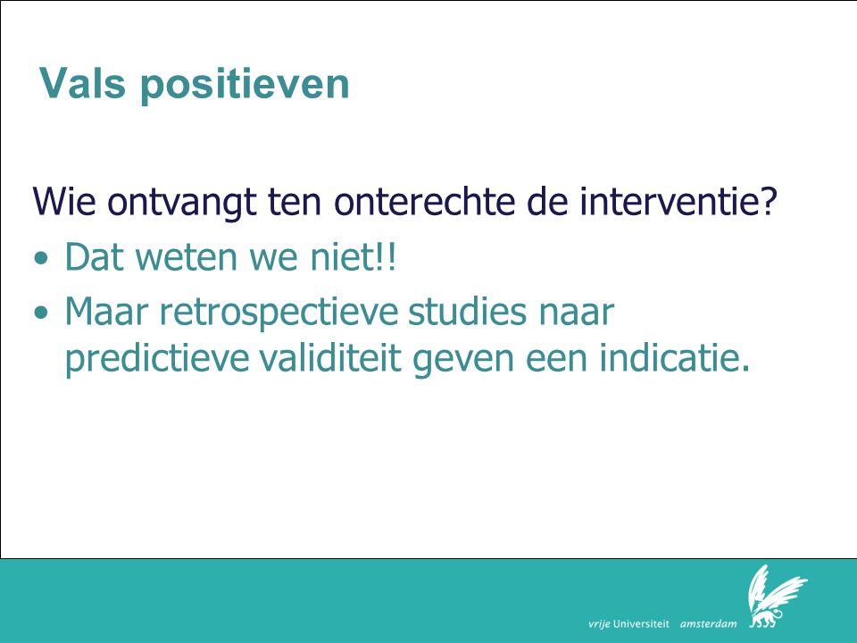 Faculteit der Rechtsgeleerdheid Vals positieven Wie ontvangt ten onterechte de interventie.