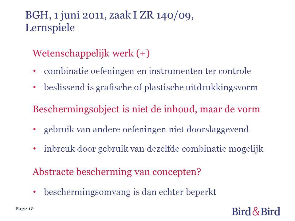 Page 12 BGH, 1 juni 2011, zaak I ZR 140/09, Lernspiele Wetenschappelijk werk (+) combinatie oefeningen en instrumenten ter controle beslissend is graf