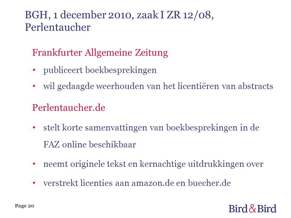Page 20 BGH, 1 december 2010, zaak I ZR 12/08, Perlentaucher Frankfurter Allgemeine Zeitung publiceert boekbesprekingen wil gedaagde weerhouden van he