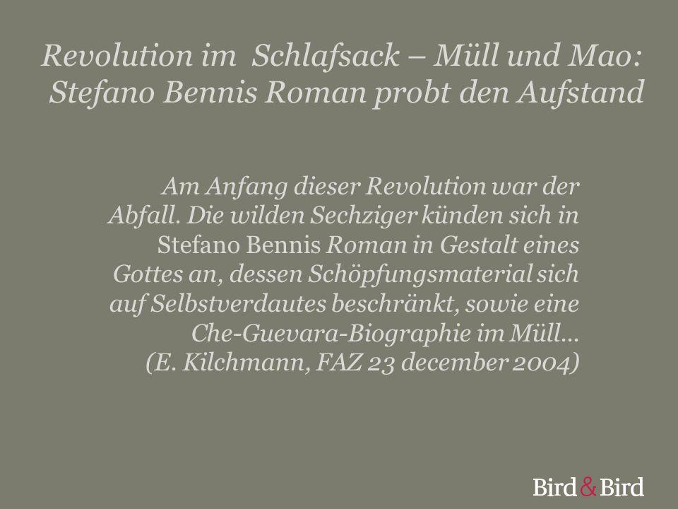Revolution im Schlafsack – Müll und Mao: Stefano Bennis Roman probt den Aufstand Am Anfang dieser Revolution war der Abfall. Die wilden Sechziger künd