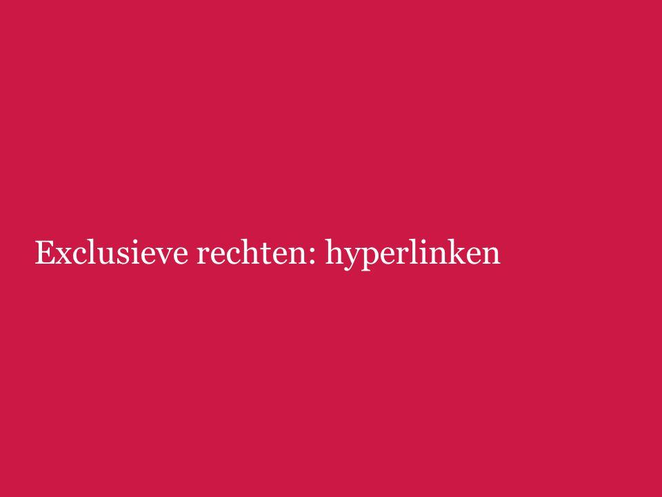Exclusieve rechten: hyperlinken