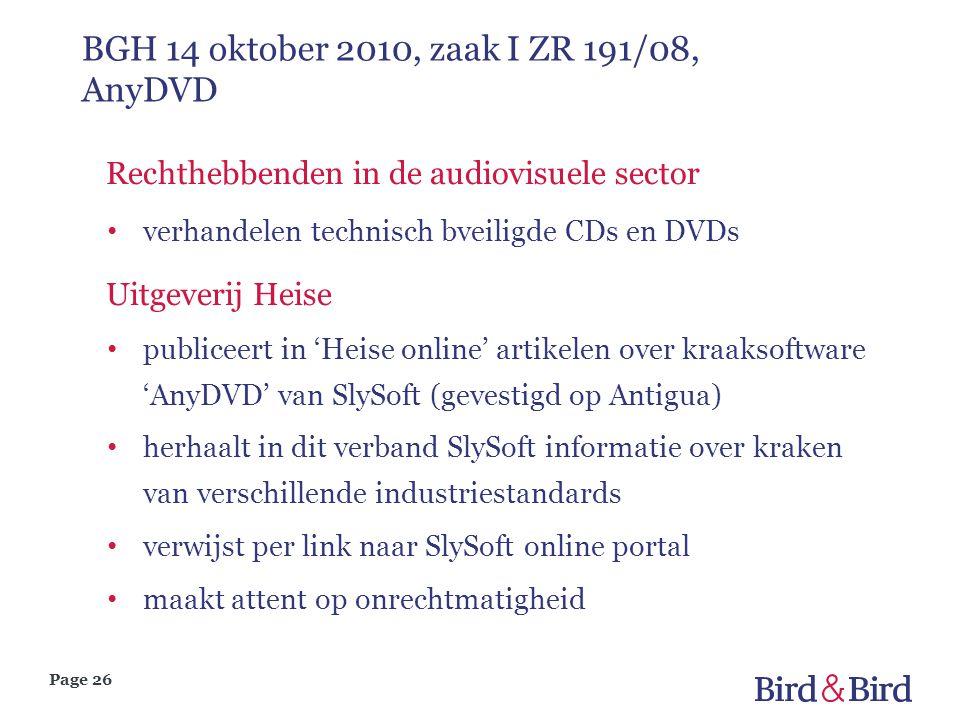 Page 26 BGH 14 oktober 2010, zaak I ZR 191/08, AnyDVD Rechthebbenden in de audiovisuele sector verhandelen technisch bveiligde CDs en DVDs Uitgeverij
