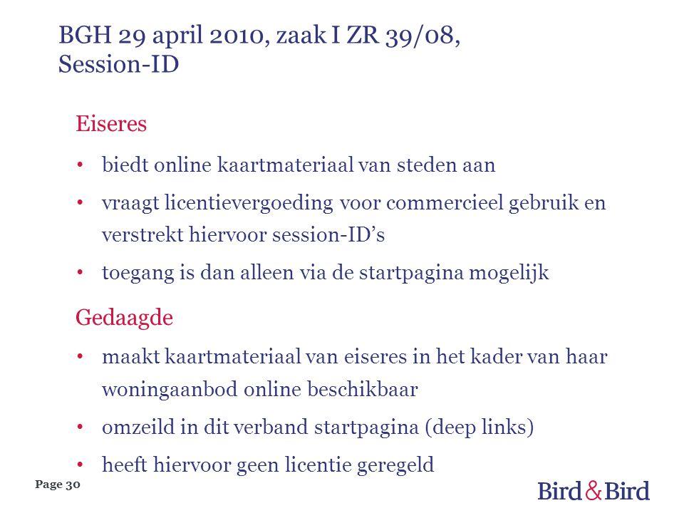 Page 30 BGH 29 april 2010, zaak I ZR 39/08, Session-ID Eiseres biedt online kaartmateriaal van steden aan vraagt licentievergoeding voor commercieel g