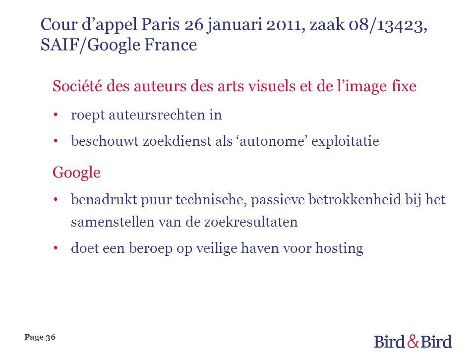 Page 36 Cour d'appel Paris 26 januari 2011, zaak 08/13423, SAIF/Google France Société des auteurs des arts visuels et de l'image fixe roept auteursrec