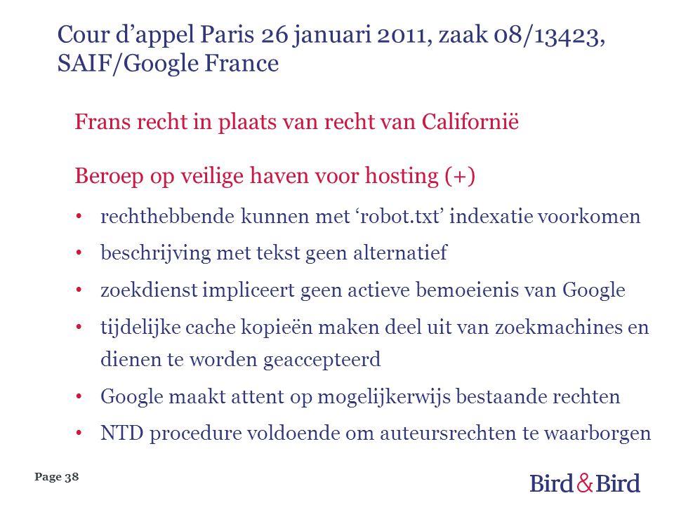 Page 38 Cour d'appel Paris 26 januari 2011, zaak 08/13423, SAIF/Google France Frans recht in plaats van recht van Californië Beroep op veilige haven v