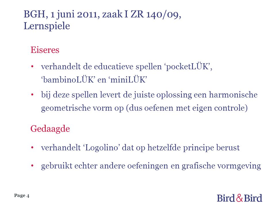 Page 4 BGH, 1 juni 2011, zaak I ZR 140/09, Lernspiele Eiseres verhandelt de educatieve spellen 'pocketLÜK', 'bambinoLÜK' en 'miniLÜK' bij deze spellen