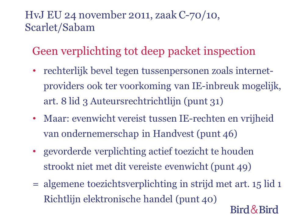 Geen verplichting tot deep packet inspection rechterlijk bevel tegen tussenpersonen zoals internet- providers ook ter voorkoming van IE-inbreuk mogelijk, art.