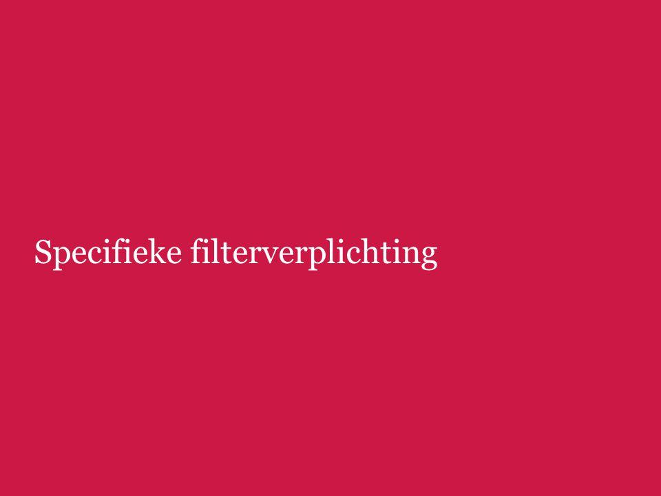 Specifieke filterverplichting