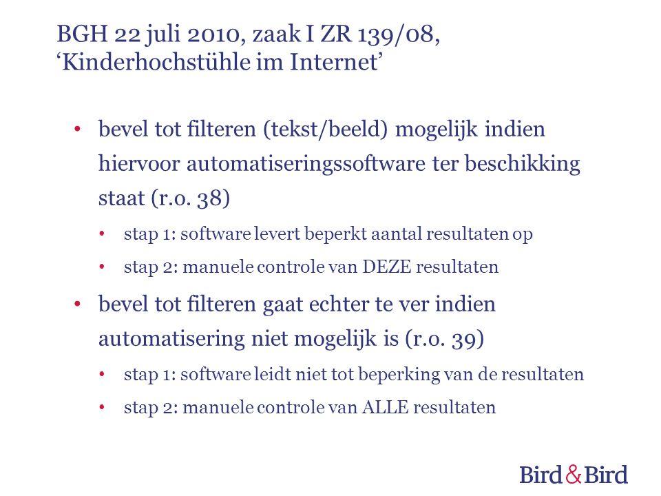 bevel tot filteren (tekst/beeld) mogelijk indien hiervoor automatiseringssoftware ter beschikking staat (r.o.