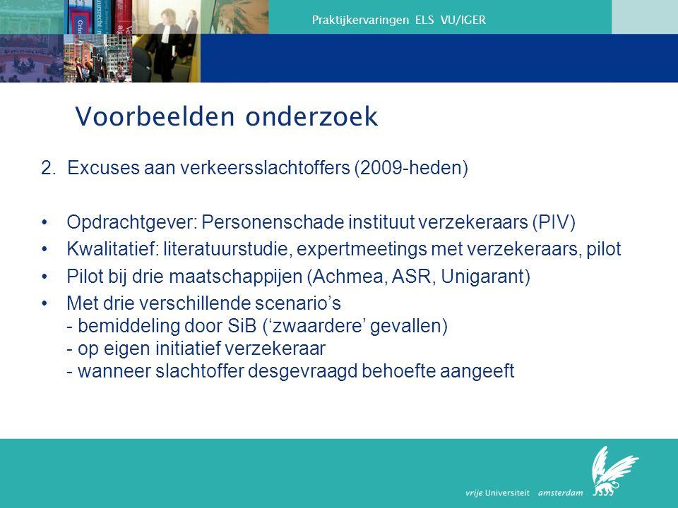 Praktijkervaringen ELS VU/IGER Voorbeelden onderzoek 2.