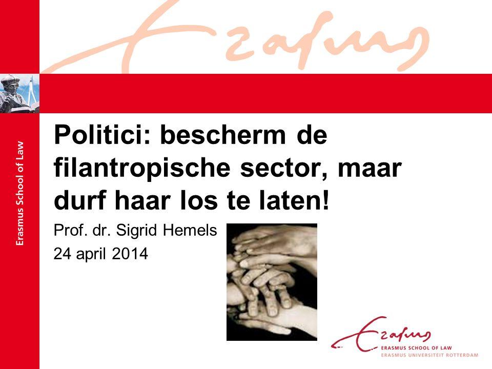 Politici: bescherm de filantropische sector, maar durf haar los te laten.