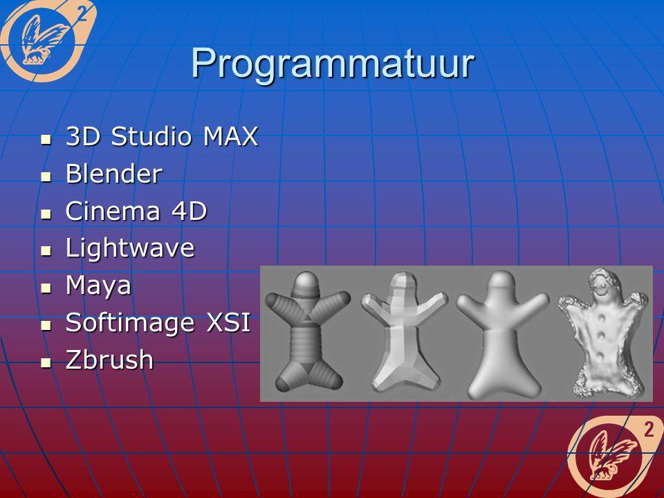 Programmatuur 3D Studio MAX 3D Studio MAX Blender Blender Cinema 4D Cinema 4D Lightwave Lightwave Maya Maya Softimage XSI Softimage XSI Zbrush Zbrush