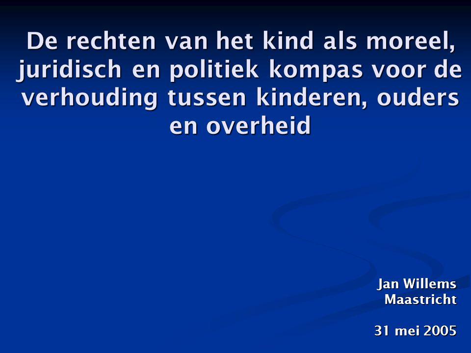 Het voor alle kinderen in de wereld na te streven ideaal van het Verdrag inzake de Rechten van het Kind (VRK 1989, voor Nederland in werking sinds 8 maart 1995): a) veilige basis: eerbiediging en bescherming van de lichamelijke en geestelijke integriteit van het kind (met inbegrip van gezonde voeding, troost, koestering …) b) gezonde opvoeding: geborgenheid, leiding en begeleiding van volwassenen, bij voorkeur de eigen ouders (verantwoord ouderschap, voorbereide en toegeruste ouders … of pleegouders …) c) persoonswording en burgerschapsvorming: adequate gemeenschapszorg (lichamelijke en geestelijke ouder ‑ en kindzorg, kinderopvang, onderwijs, buurtvoorzieningen …) voor een optimale ontwikkeling van de persoonlijkheid van het kind en diens uitgroei naar verantwoordelijk democratisch burgerschap (met inbegrip van verantwoord ouderschap) het 'belang van het kind' bevorderen, ofwel zorgen voor: