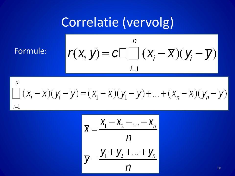Correlatie (vervolg) Formule: 18