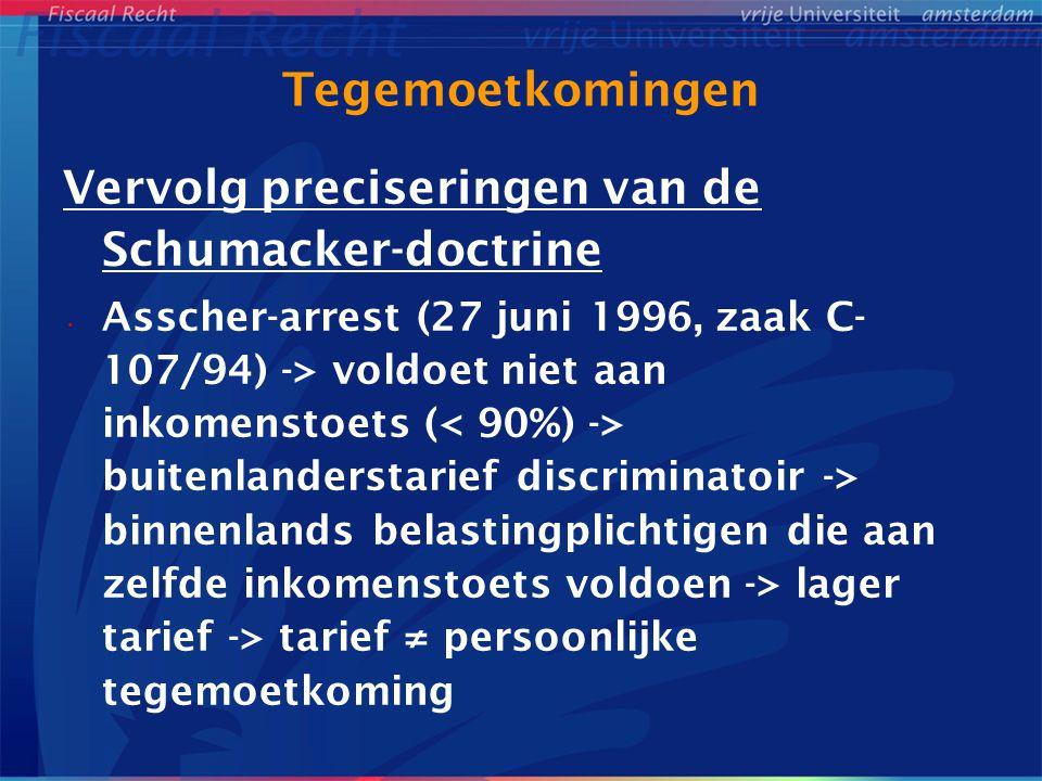 Tegemoetkomingen Vervolg preciseringen van de Schumacker-doctrine Asscher-arrest (27 juni 1996, zaak C- 107/94) -> voldoet niet aan inkomenstoets ( bu