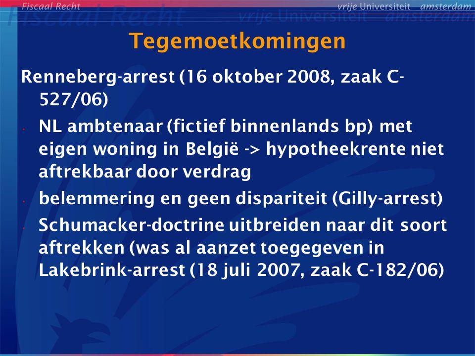 Tegemoetkomingen Renneberg-arrest (16 oktober 2008, zaak C- 527/06) NL ambtenaar (fictief binnenlands bp) met eigen woning in België -> hypotheekrente