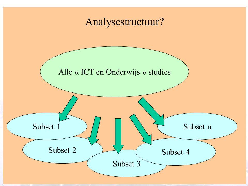 7 Meta-analysis: alternative approach Analysestructuur? Alle « ICT en Onderwijs » studies Subset 2 Subset 1 Subset 3 Subset 4 Subset n