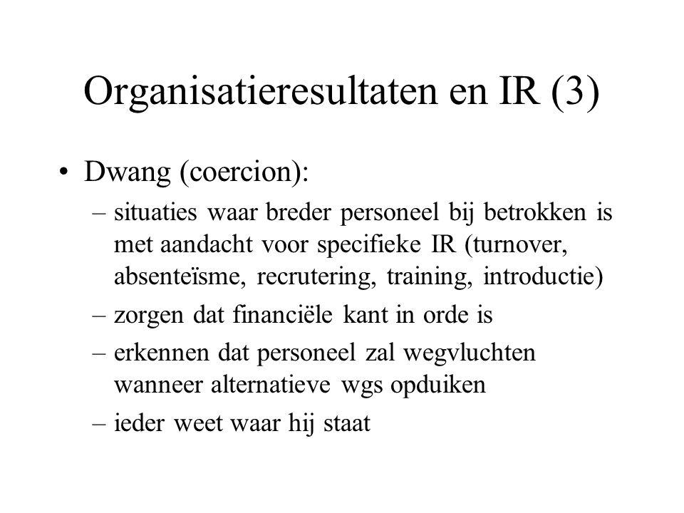 IR-prioriteiten in 21ste eeuw (box 10.8 en 10.9.) IR-spelers verantwoordelijk voor toekomst IR = begrensd  overstijgen grenzen door standaarden gedrag en prestatie IR in totale org.