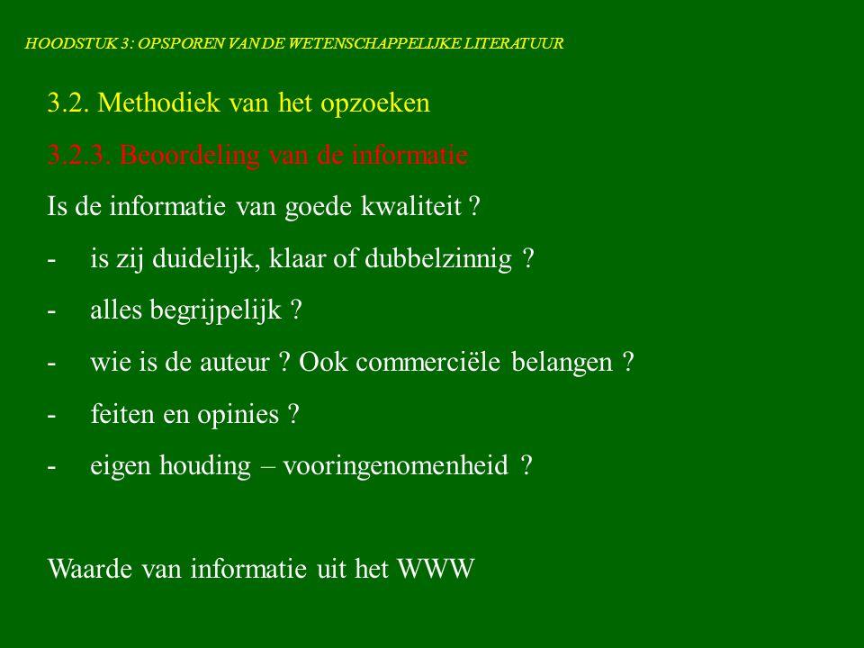 HOODSTUK 3: OPSPOREN VAN DE WETENSCHAPPELIJKE LITERATUUR 3.2.