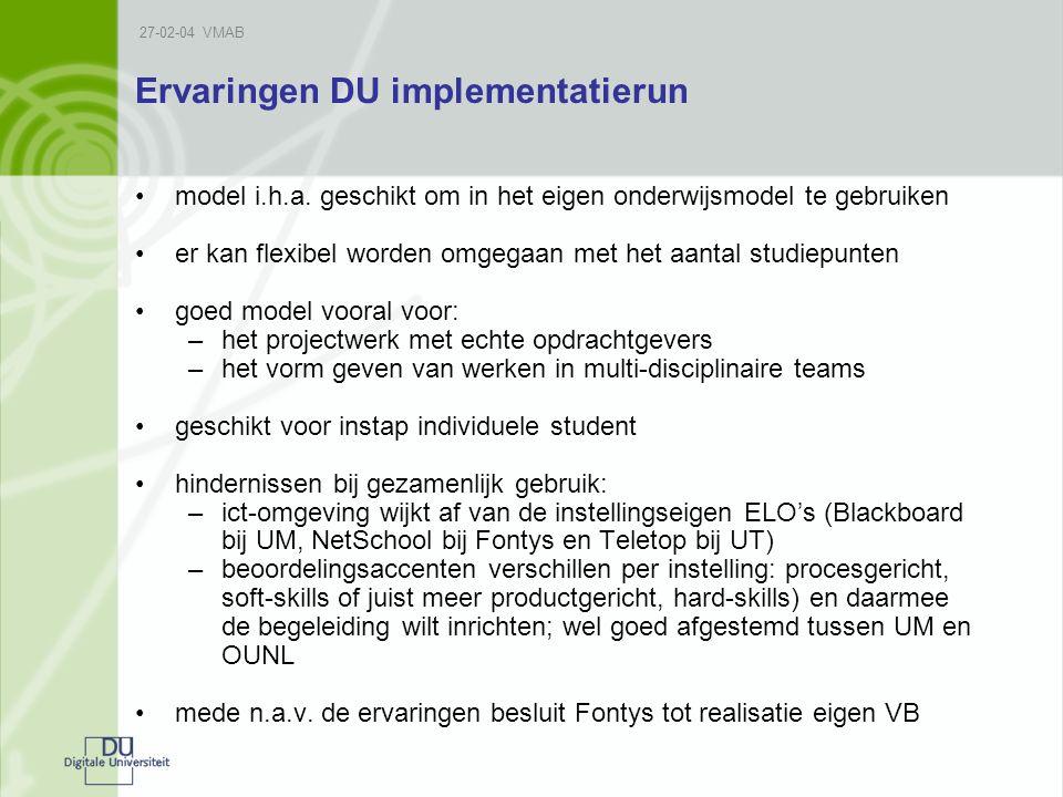 27-02-04 VMAB Ervaringen DU implementatierun model i.h.a.