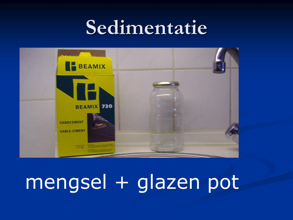 Sedimentatie mengsel + glazen pot