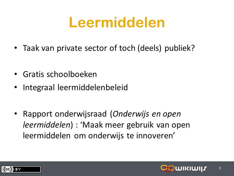 29-7-20142 22 Leermiddelen Taak van private sector of toch (deels) publiek? Gratis schoolboeken Integraal leermiddelenbeleid Rapport onderwijsraad (On
