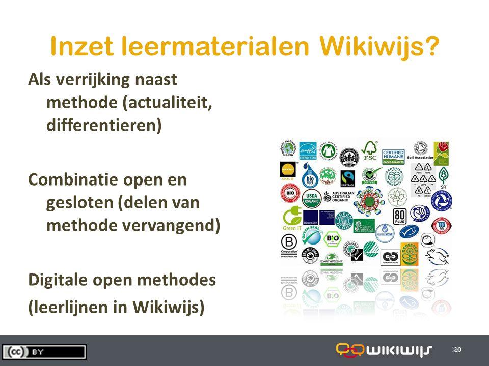 29-7-201420 Inzet leermaterialen Wikiwijs? Als verrijking naast methode (actualiteit, differentieren) Combinatie open en gesloten (delen van methode v