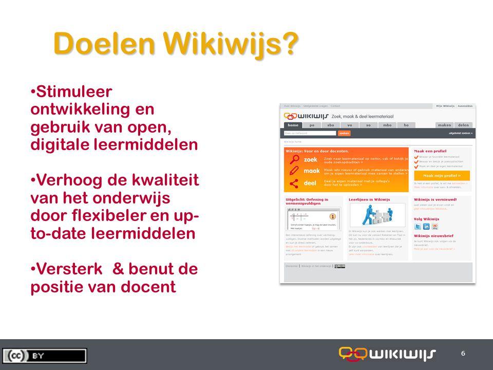 29-7-20146 66 Doelen Wikiwijs? Stimuleer ontwikkeling en gebruik van open, digitale leermiddelen Verhoog de kwaliteit van het onderwijs door flexibele
