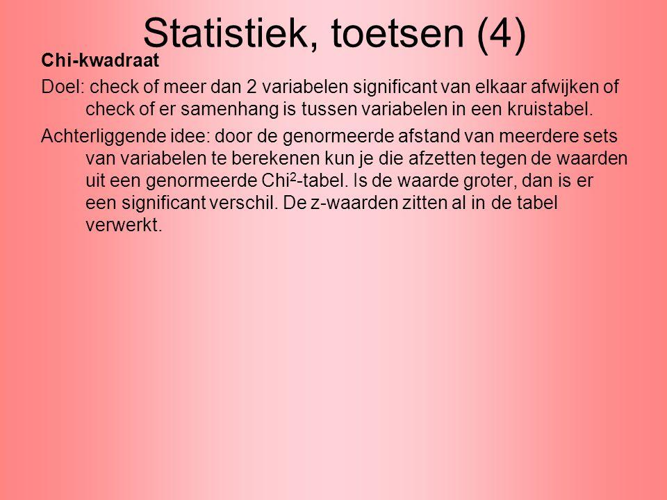 Statistiek, toetsen (5) Chi-kwadraat (vervolg).