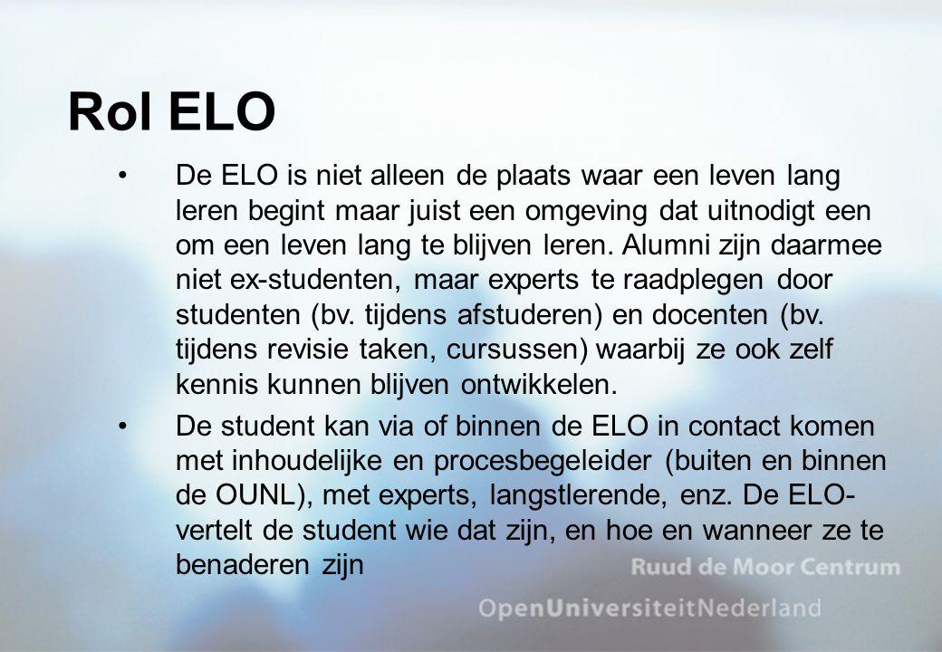 De ELO is niet alleen de plaats waar een leven lang leren begint maar juist een omgeving dat uitnodigt een om een leven lang te blijven leren.