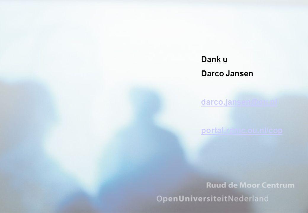 Dank u Darco Jansen darco.jansen@ou.nl portal.rdmc.ou.nl/cop