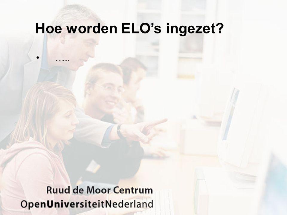 Hoe worden ELO's ingezet …..