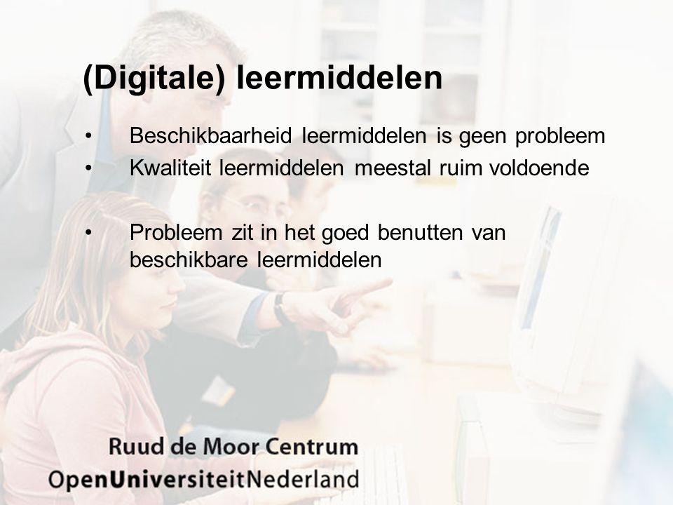 (Digitale) leermiddelen Beschikbaarheid leermiddelen is geen probleem Kwaliteit leermiddelen meestal ruim voldoende Probleem zit in het goed benutten