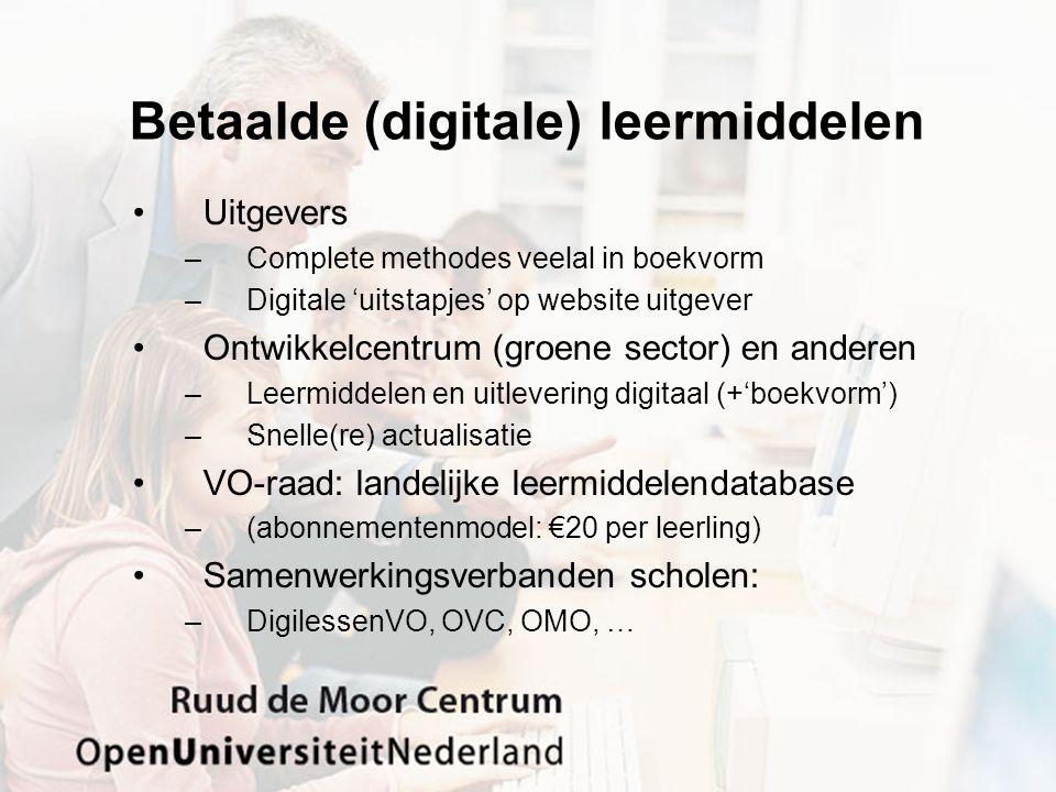 Betaalde (digitale) leermiddelen Uitgevers –Complete methodes veelal in boekvorm –Digitale 'uitstapjes' op website uitgever Ontwikkelcentrum (groene s