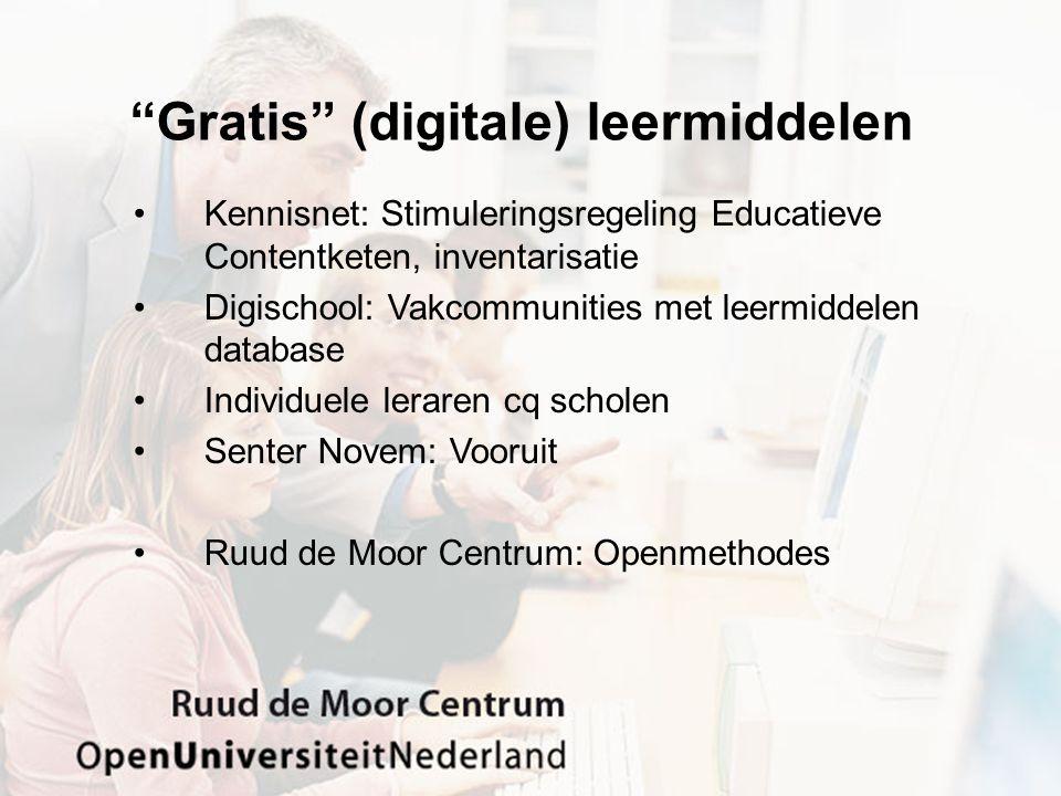 """""""Gratis"""" (digitale) leermiddelen Kennisnet: Stimuleringsregeling Educatieve Contentketen, inventarisatie Digischool: Vakcommunities met leermiddelen d"""