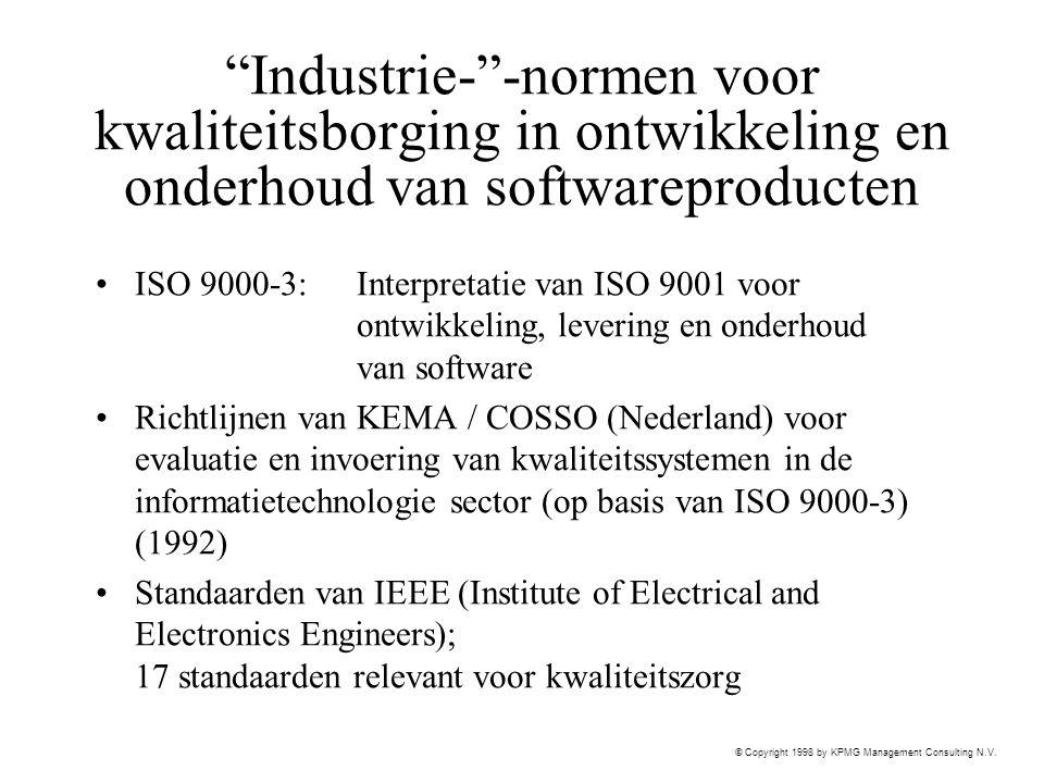 """© Copyright 1998 by KPMG Management Consulting N.V. """"Industrie-""""-normen voor kwaliteitsborging in ontwikkeling en onderhoud van softwareproducten ISO"""