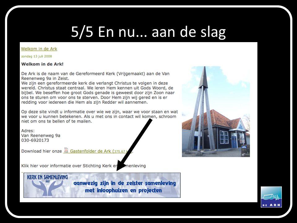 5/5 En nu... aan de slag  Kerk en samenleving, wat is dat?