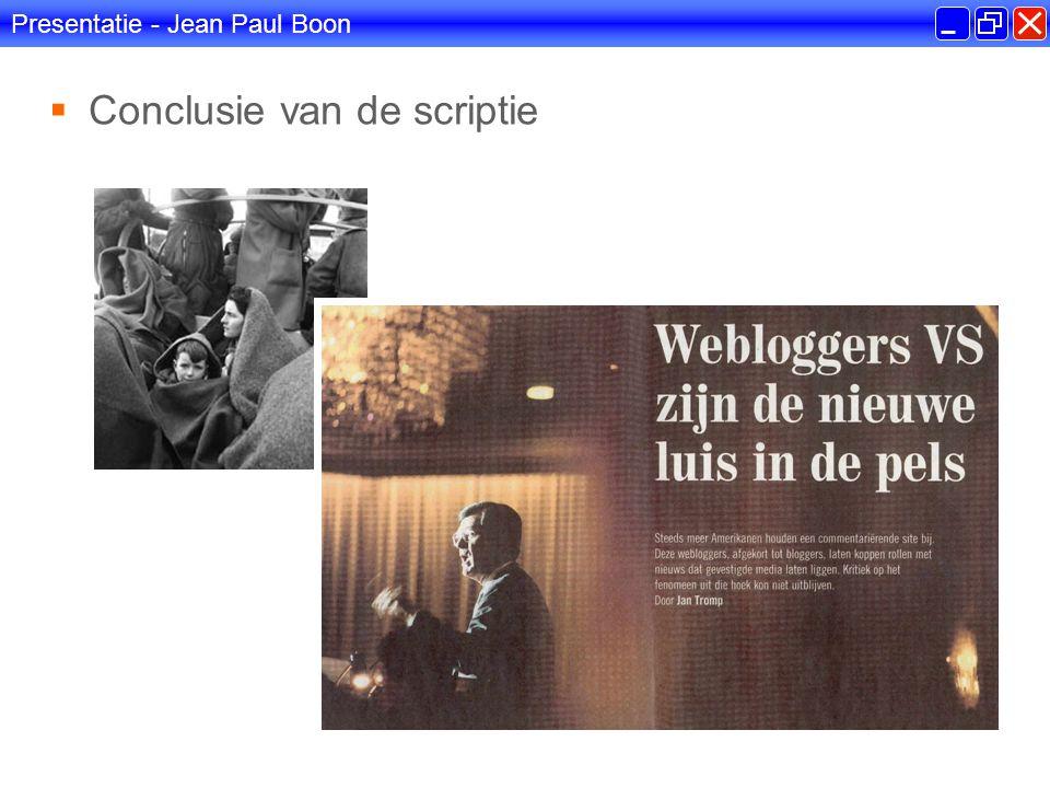 Presentatie - Jean Paul Boon  Conclusie van de scriptie