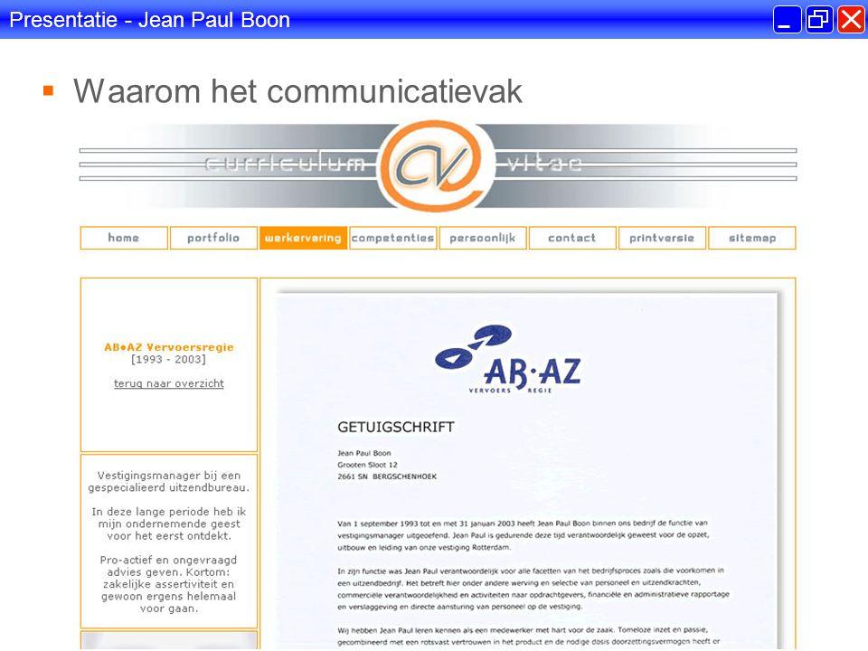 Presentatie - Jean Paul Boon  Waarom het communicatievak